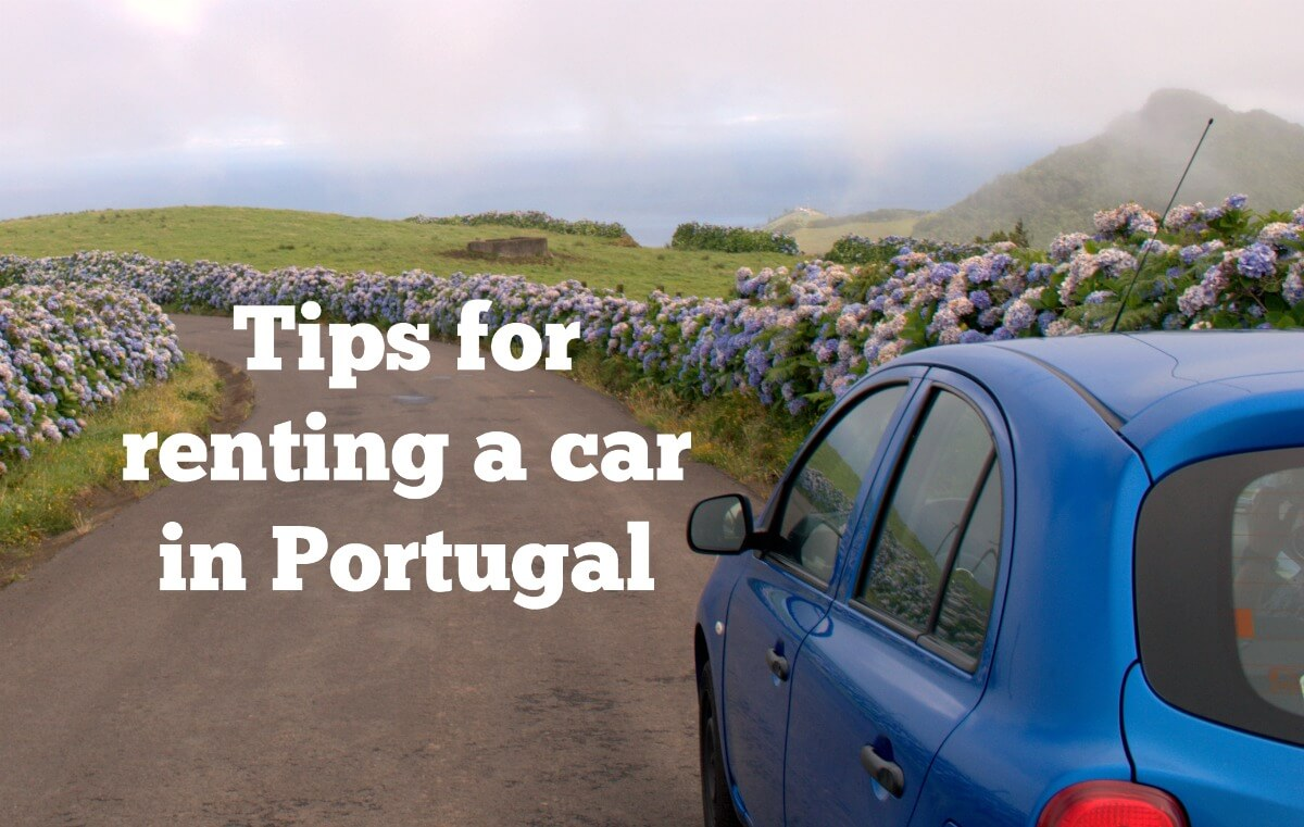 how to rent a car in portugal without feeling ripped off