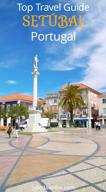 Travel guide for setubal portugal
