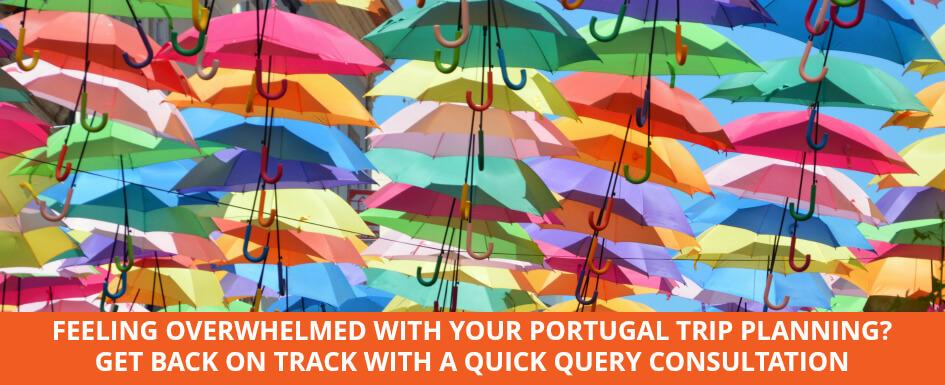 Quick Query Portugal travel planning consultation and itinerary review