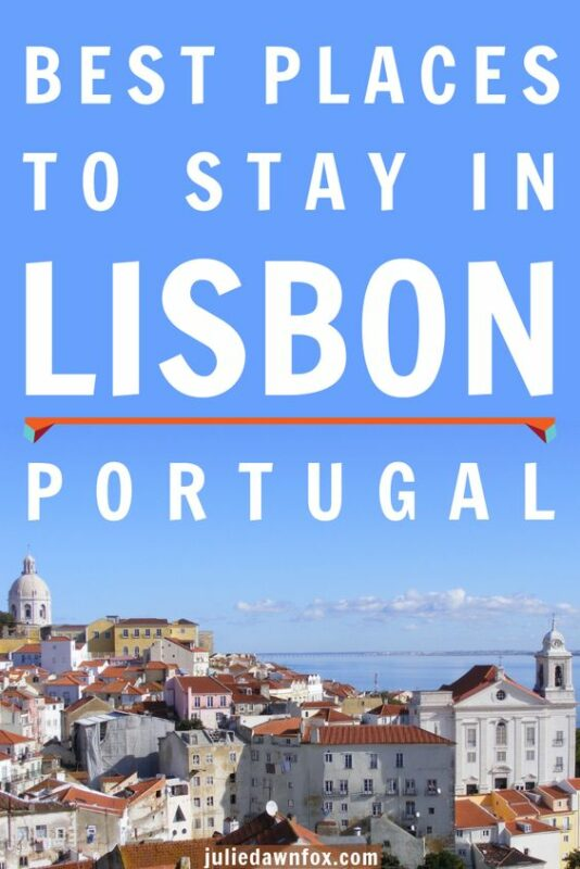 Where to stay in Lisbon. Ultimate guide to Lisbon neighbourhoods and hotels