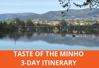 3-DAY TASTE OF THE MINHO
